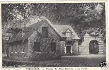 78 - cpa - VERSAILLES - Hameau de Marie-Antoinette - La ferme