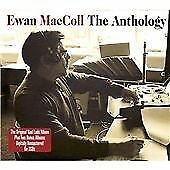 Ewan MacColl - Anthology cd x 2 Bad Lads and Hard Cases  Still I Love Him folk