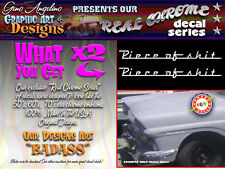 """X2 """"Piece Of SH$T"""" REAL CHROME VYNIL Decal set Looks like a real emblem FUNNY!"""