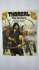 1987 Thorgal - The Archers - Graphic Novel Fantasy Adventure HC Hard Cover Book