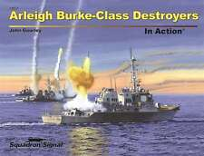 Arleigh Burke-Class Destroyers In Action (2015 edition) (Squadron Signal 14031)