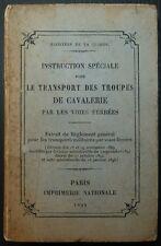 Instruction pour le transport des troupes de cavalerie par voies ferrées / 1895