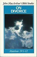 On Divorce (John MacArthur's Bible studies)