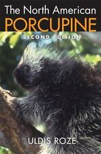 The North American Porcupine by Uldis Roze (2009, Hardcover, Revised)