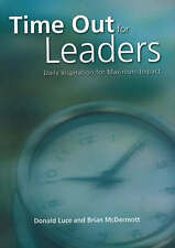 Time out for Leaders: Daily Inspiration for Maximum Impact by Donald Luce,...
