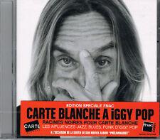 IGGY POP - CARTE BLANCHE À - 10 TITRES - 2008 - CD NEUF NEW NEU