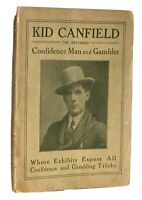 KID CANFIELD THE REFORMED CONFIDENCE MAN AND GAMBLER 1911