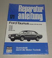 Reparaturanleitung Ford Taunus Knudsen 1,3 - 2,0 Liter - Herbst 1970 bis 1975!