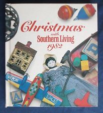 Christmas with Southern Living, 1982 (1982, Hardcover)