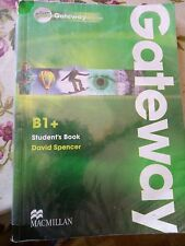 Plus GATEWAY B1+ Student's book, David Spencer, MACMILLMAN