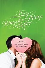 Rings and Things : A Little Handbook for Newlyweds
