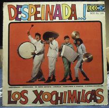 DESPEINADA! LOS XOCHIMILCAS VINYL LP ECO RECORDS MADE IN MEXICO OVACIONES
