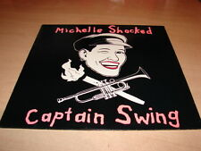 MICHELLE SHOCKED - CAPTAIN SWING !!!!!!!!!!!!!!!!!! RARE VINYL LP