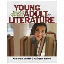 Young Adult Literature : Exploration, Evaluation, and Appreciation by...