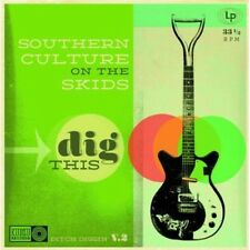Dig This - Southern Culture On The Skids (2013, CD NUEVO)
