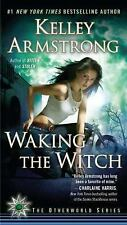 Waking the Witch (Women of the Otherworld) - Good - Armstrong, Kelley -
