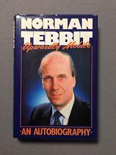 Upwardly Mobile by Norman Tebbit (Hardback, 1st Ed, Signed, 1988)