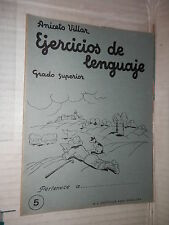 EJERCICIOS DE LENGUAJE Grado superior 5 Aniceto Villar M A Salvatella 1960 libro