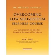 """""""NEW"""" Overcoming Low Self-Esteem Self-Help Course Part Three: Pt. 3, Fennell, Dr"""