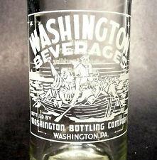 vintage ACL Soda POP  Bottle -GEORGE WASHINGTON CROSSES DELAWARE - Washington PA