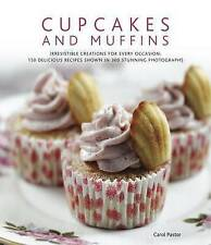 Cupcakes and Muffins: Irresistible Creations for Every Occasion: 150 Delicious R
