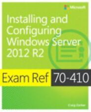 Exam Ref 70-410 Installing and Configuring Windows Server 2012 R2 (MCSA) by Zac