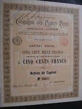 ACTION BELGIQUE LIEGE COMPAGNIE DES PAPIERS PEINTS  1894 RARE