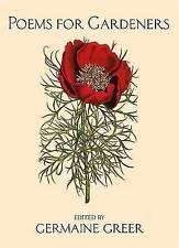 Poems for Gardeners by Germaine Greer (Hardback, 2003)