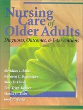 Nursing Care of Older Adults: Diagnoses, Interventions, and Outcomes, Maas PhD