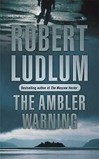 ROBERT LUDLUM __ THE AMBLER WARNING ___ BRAND NEW  ___ FREEPOST UK