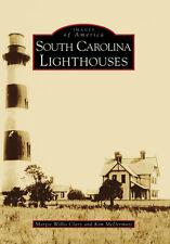South Carolina Lighthouses [Images of America] [SC] [Arcadia Publishing]