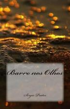 Barro Nos Olhos by Sérgio Viana Prates (2013, Paperback)