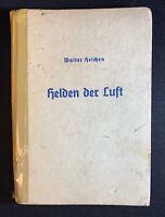 1935 Walter Heichen Helden der Luft Heroes of the Air German Youth Book