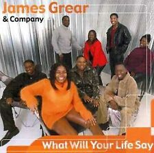 What Will Your Life Say by James Grear (CD, Born Again Records)