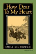 How Dear to My Heart Library of Indiana Classics