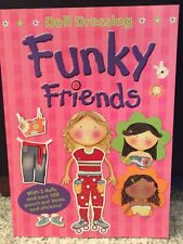 Paper Doll Book Funky Friends 3 Dolls and punch-out items and stickers New