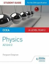 CCEA A-level Year 2 Physics Student Guide 4: A2 Unit 2 by Ferguson Cosgrove...