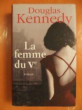 La femme du Vème. Douglas Kennedy. Roman éditions France Loisirs