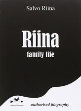 Riina family life - di Salvatore Riina Anordest Editore 2016 1° ed