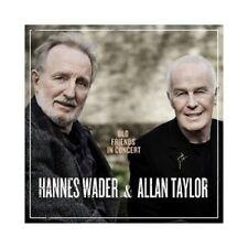 HANNES WADER/ALLAN TAYLOR - OLD FRIENDS IN CONCERT  CD  17 TRACKS POP  NEW+