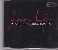Mark Oh vs John Davies-Your Love promo cd single