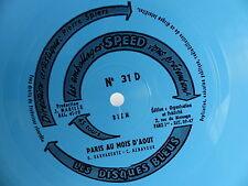 Disque souple SPEED Disques bleus31D Paris au mois d aout