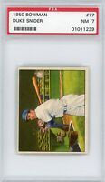 1950 Bowman Duke Snider PSA 7 Near MINT #77 HOF Brooklyn Los Angeles Dodgers HOF