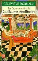 La Gourmandise de Guillaume Apollinaire