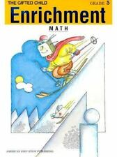 Enrichment: The Gifted Child, Math Grade 5