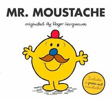 Mr. Moustache (mr. Men And Little Miss): By Adam Hargreaves
