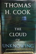 The Cloud of Unknowing by Thomas H. Cook Signed,, 1st Ed, 1st Print