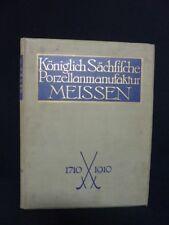 RARE la Manufacture Royale de porcelaine de Meissen Saxe 1710-1910