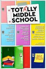 New ListingTotally Middle School: Tales of Friends, Family, and Fitting In - Good