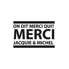 1 sticker Merci Jacquie et Michel (1)